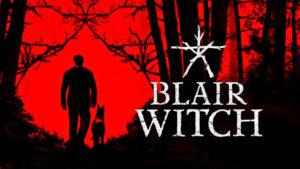 Blair Witch | Dicas e como fazer o melhor final do jogo